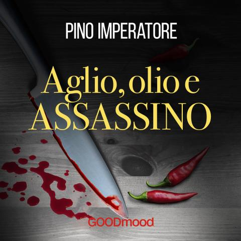 Aglio olio e assassino